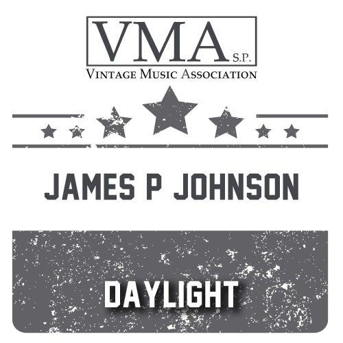 Daylight by James P. Johnson