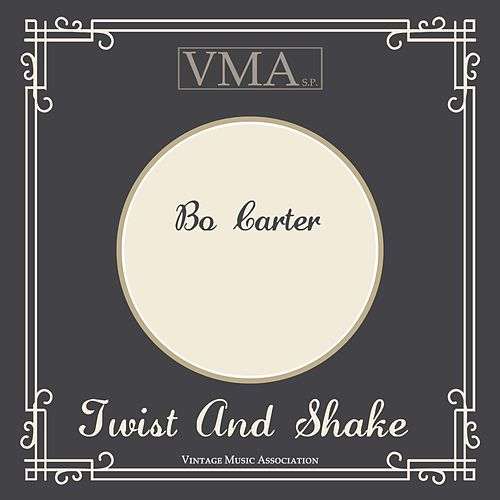 Twist and Shake de Bo Carter