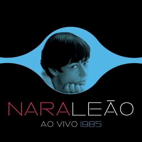 Nara Leão 1985 (Ao Vivo) von Nara Leão