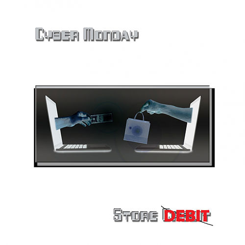 Store Debit - EP by Cyber Monday