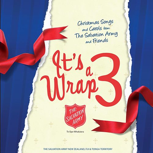 The Salvation Army: It's a Wrap 3 by Creative Ministries