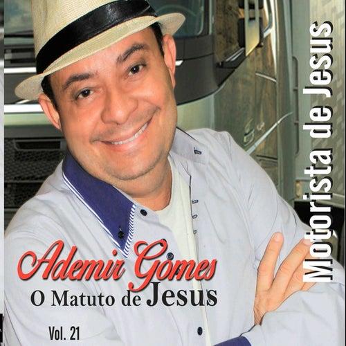 Motorista de Jesus, Vol. 21 de Ademir Gomes - O Matuto de Jesus
