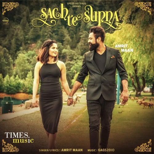Sach Te Supna - Single by Amrit Maan