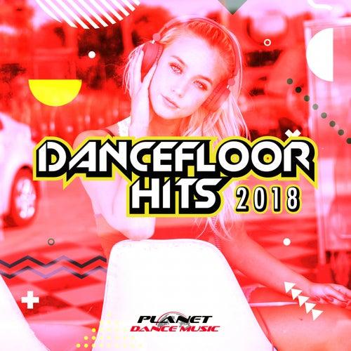 Dancefloor Hits 2018 - EP by Various Artists
