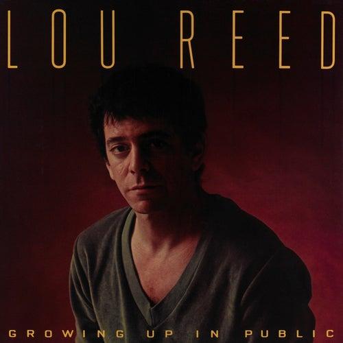 Growing Up In Public de Lou Reed
