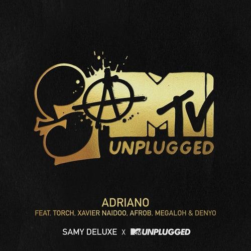 Adriano (SaMTV Unplugged) von Samy Deluxe