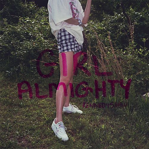 Girl Almighty by Kennedy Shaw