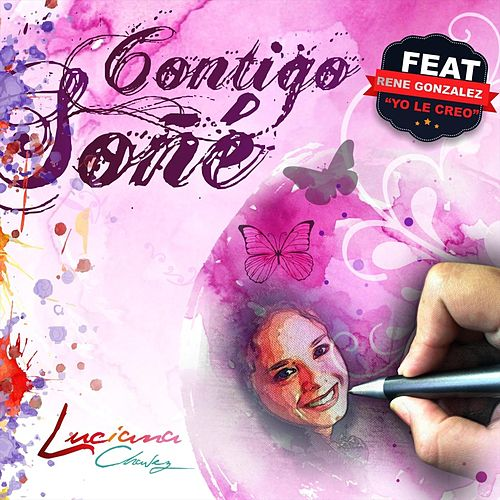 Contigo Soñe by Luciana Chavez
