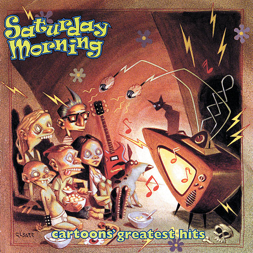 Saturday Morning Cartoons' Greatest Hits by Various Artists