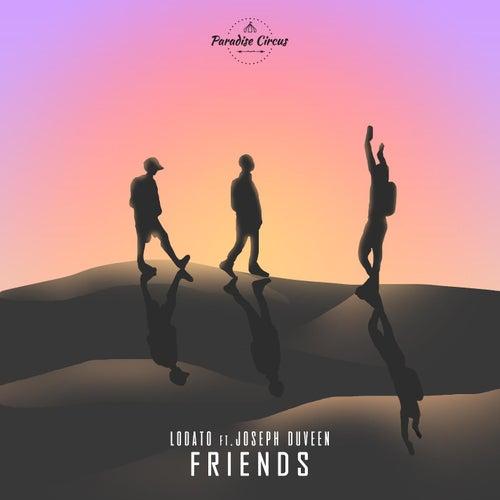 Friends (feat. Joseph Duveen) by Lodato