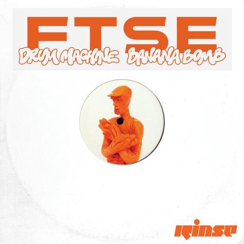 Drum Machine / Banana Bomb by FTSE