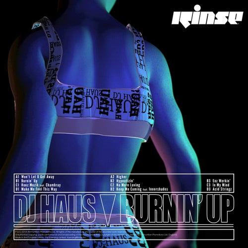 Burnin' Up by DJ Haus