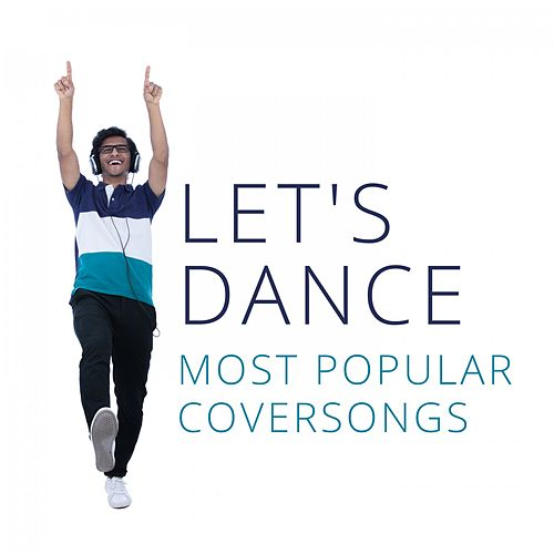 Let's Dance: Most Popular Coversongs de Various Artists