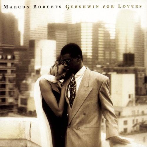 Gershwin For Lovers von Marcus Roberts