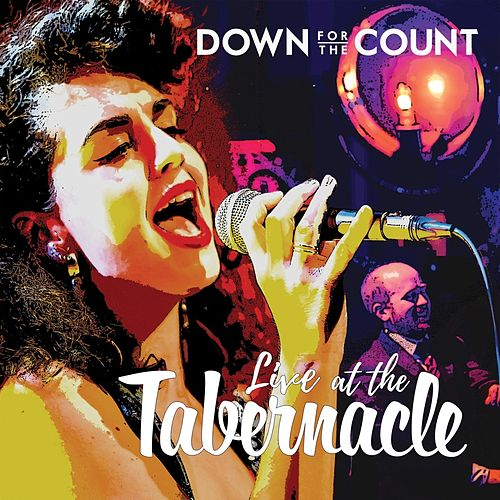 Live at the Tabernacle by Down For The Count