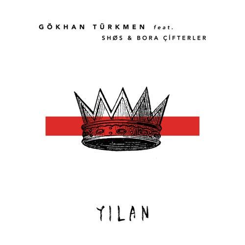 Yılan (SHØS & Bora Çifterler Remix) von Gökhan Türkmen