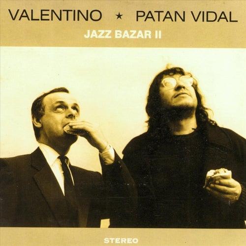 Jazz Bazar II (feat. Patán Vidal) de Valentino Jazz Bazar