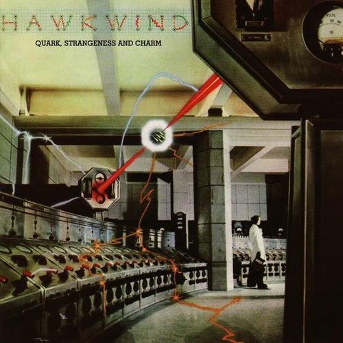 Quark, Strangeness & Charm by Hawkwind