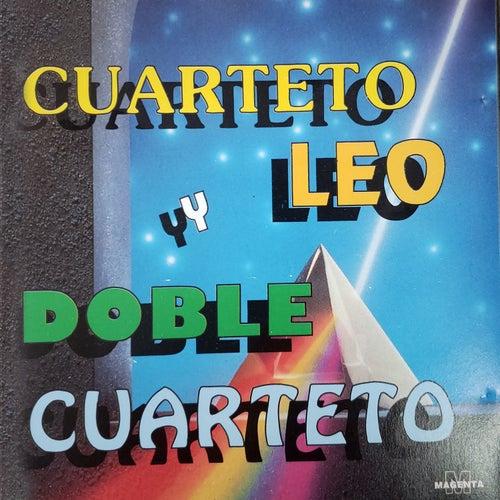 Cuarteto Leo y Doble Cuarteto von Various Artists