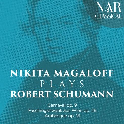 Nikita Magaloff plays Robert Schumann (Carnaval op. 9 · Faschingshwank aus Wien op. 26 · Arabesque op. 18) by Nikita Magaloff