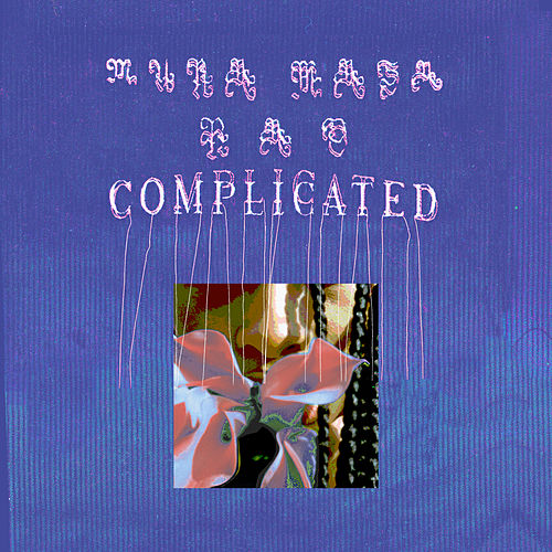 Complicated by Mura Masa