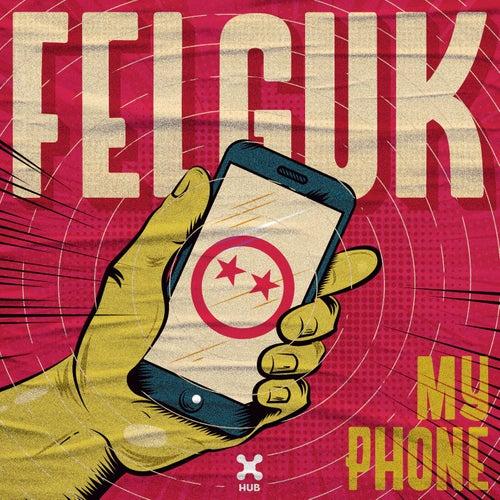 My Phone de Felguk