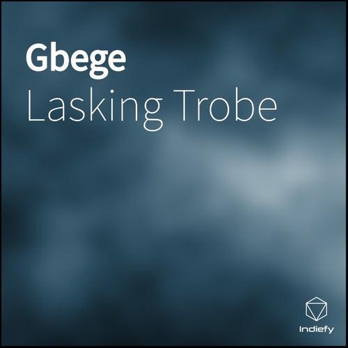 Gbege von Lasking Trobe