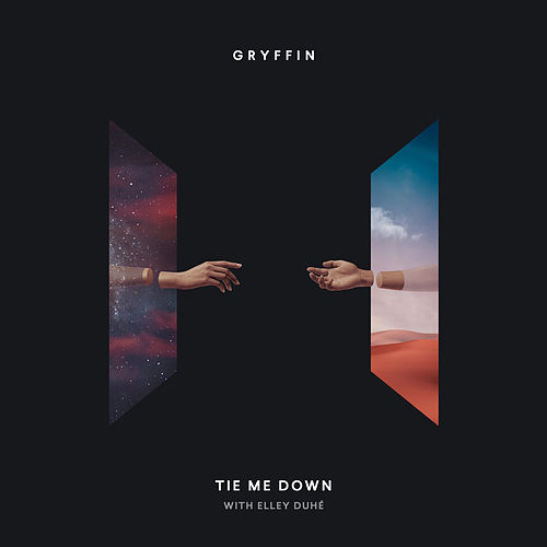 Tie Me Down (feat. Elley Duhé) by Gryffin