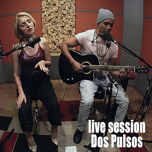 Live Session (Acústico) by Dos Pulsos