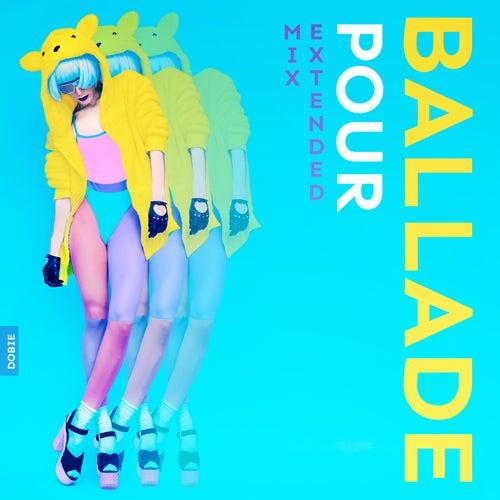 Ballade Pour by Dobie