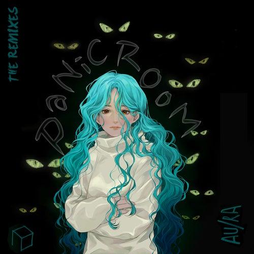 Panic Room (Remixes) de Au/Ra