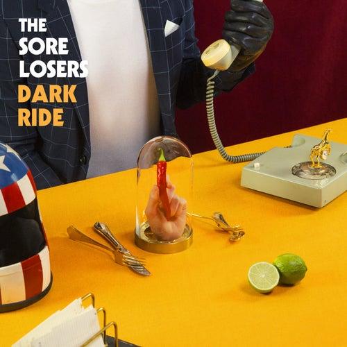 Dark Ride by Sore Losers