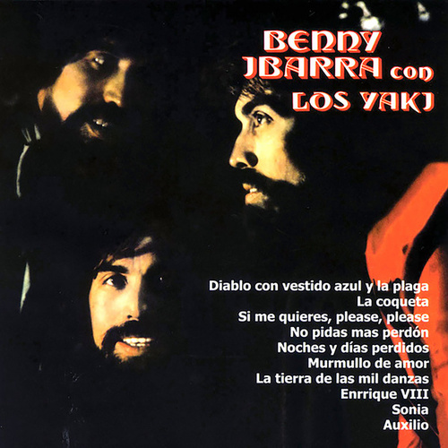 Benny Ibarra Con los Yaki by Benny Ibarra