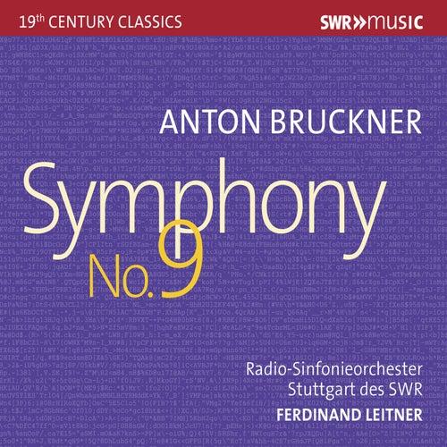 Bruckner: Symphony No. 9 in D Minor, WAB 109 by Radio-Sinfonieorchester Stuttgart des SWR