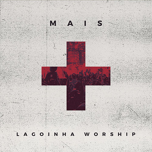 Mais by Lagoinha Worship