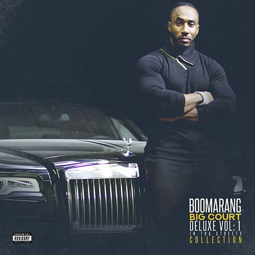 Boomarang, Vol. 1 (Deluxe Version) by Big Court