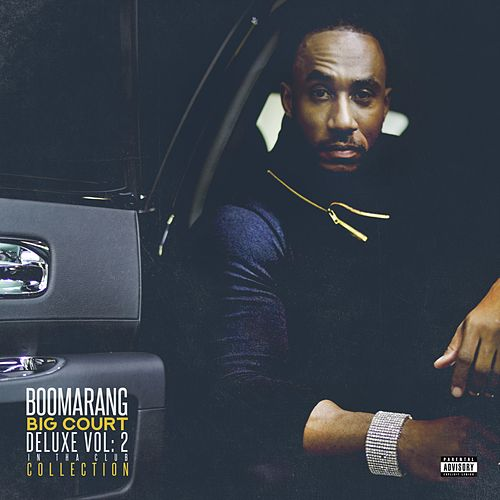 Boomarang, Vol. 2 (Deluxe Version) by Big Court