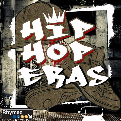 Hip Hop Eras by Various Artists