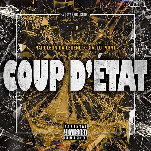 Coup D'Etat by Napoleon Da Legend