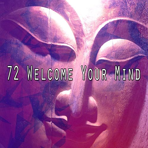 72 Welcome Your Mind by Asian Traditional Music