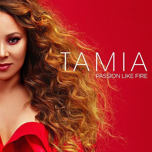 Passion Like Fire von Tamia