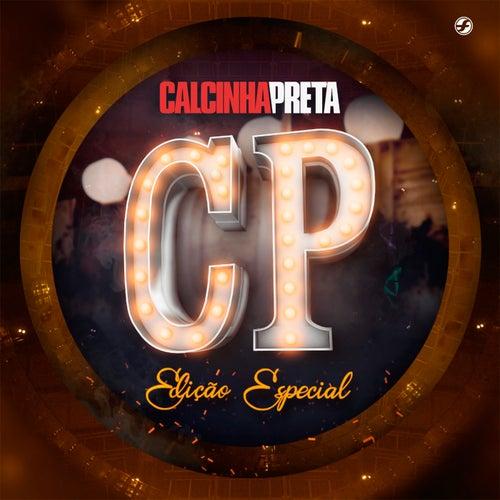 Calcinha Preta: Edição Especial by Calcinha Preta