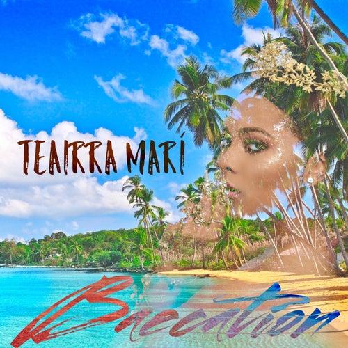 Baecation von Teairra Mari