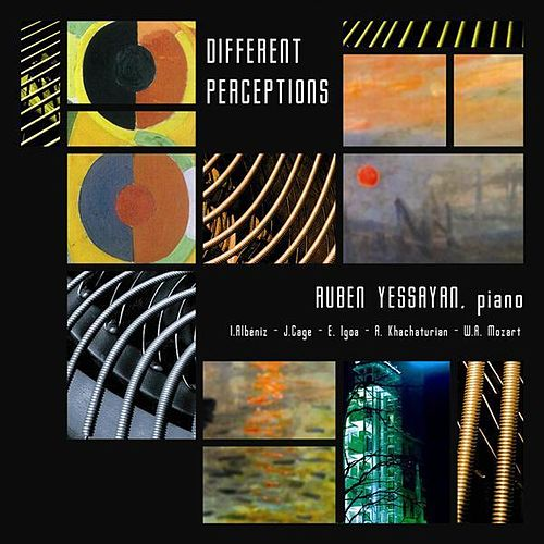 Different Perceptions by Ruben Yessayan