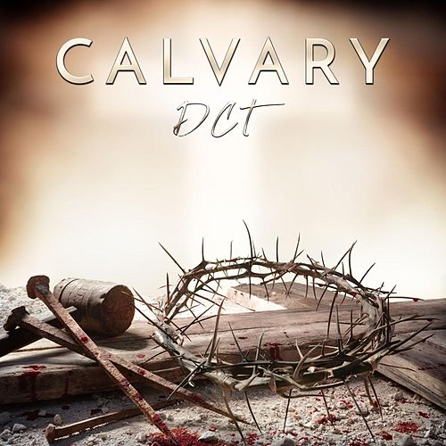 Calvary by Dct