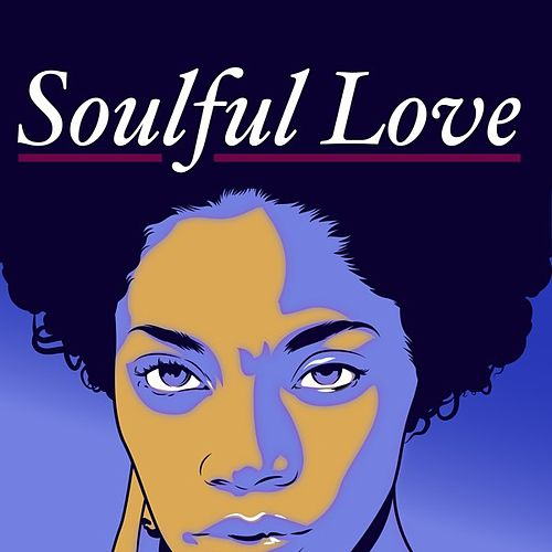 Soulful Love by Various Artists