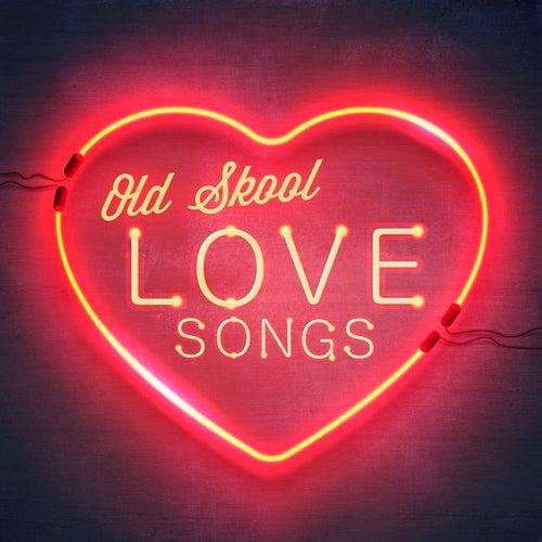 Old Skool Love Songs de Various Artists
