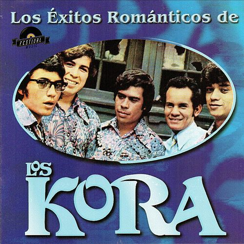 Los Exitos Romanticos de los Kora by Los Kora
