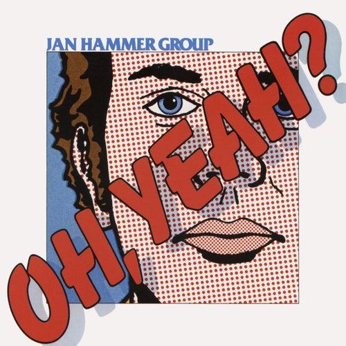 Oh, Yeah? de Jan Hammer
