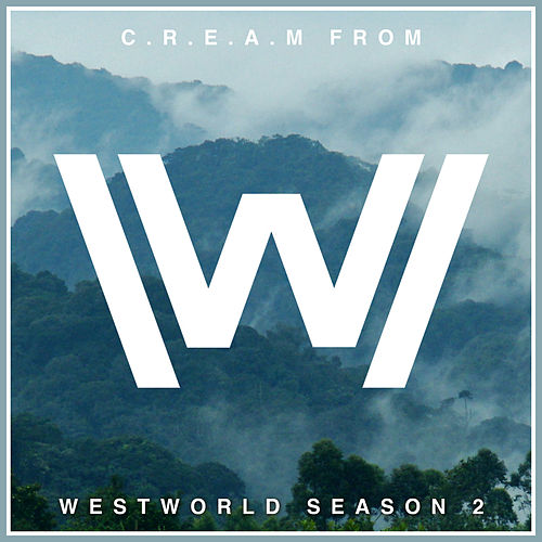 C.R.E.A.M. (From 'Westworld Season 2') (Japanese Rendition) by The Blue Notes